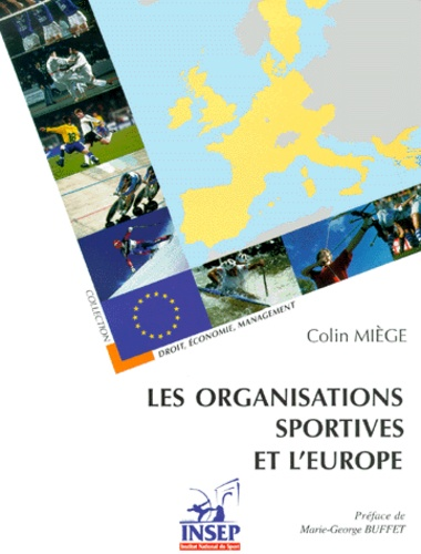 Colin Miège - Les organisations sportives et l'Europe.