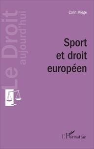 Colin Miège - Sport et droit européen.