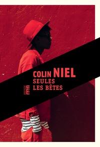 Colin Niel - Seules les bêtes.
