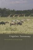 Colin P. Groves et Peter Grubb - Ungulate Taxonomy.