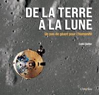 Colin Salter - De la Terre à la Lune - Un pas de géant pour l'humanité.