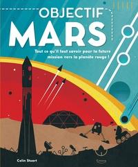 Objectif Mars - Tout ce quil faut savoir pour ta future mission vers la planete rouge!.pdf