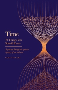 Colin Stuart - Time - 10 Things You Should Know.