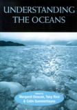 Colin Summerhayes et Tony Rice - Understanding the Oceans.