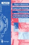 Colin Theaker et Gareth Evans - OBJECT ORIENTED COMPUTER SYSTEMS ENGINEERING. - Edition en anglais.