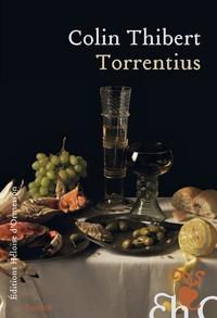 Colin Thibert - Torrentius.