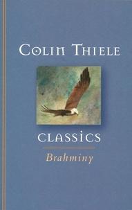 Colin Thiele et Robert Ingpen - Brahminy.