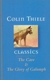 Colin Thiele et Robert Ingpen - The Cave and The Glory of Galumph.