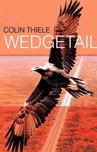 Colin Thiele - Wedgetail.