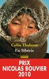 Colin Thubron - En Sibérie.