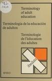 Colin Titmus et Paz Buttedahl - Terminologie de l'éducation des adultes.
