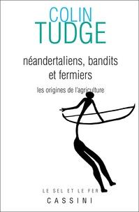 Néandertaliens, bandits et fermiers - Les origines de lagriculture.pdf