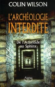 Histoiresdenlire.be L'archéologie interdite - De l'Atlantide au Sphinx Image