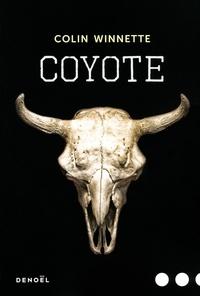 Colin Winnette - Coyote.