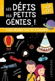 Coline Creton et Rémy Léglise - Les défis des petits génies ! - Du CP au CE1.