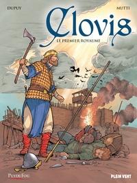 Coline Dupuy et Andrea Mutti - Clovis - Le premier royaume.