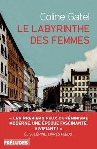 Coline Gatel - Le Labyrinthe des femmes.