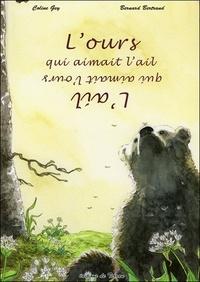 Coline Gey et Bernard Bertrand - L'ours qui aimait l'ail.