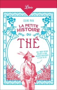 Coline Pain - La petite histoire du thé.
