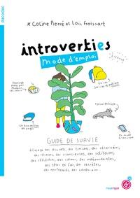 Coline Pierré et Loïc Froissart - Introvertis mode d'emploi.