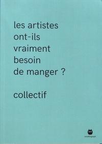 Coline Pierré et Martin Page - Les artistes ont-ils vraiment besoin de manger ?.