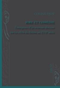 Coline Piot - Rire et comédie - Emergence d'un nouveau discours sur les effets du théâtre au XVIIe siècle.