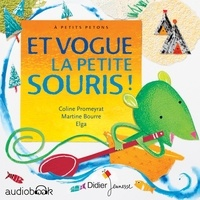 Coline Promeyrat et Martine Bourre - Et vogue la petite souris !.