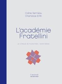 Coline Serreau et Charlotte Erlih - L'académie Fratellini - Le cirque de plain-pied / Saint-Denis.