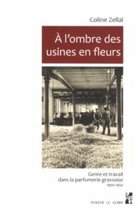 Galabria.be A l'ombre des usines en fleurs - Genre et travail dans la parfumerie grassoise (1900-1950) Image