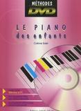 Colinne Solet et Francis Durand - Le Piano des Enfants - La méthode DVD. 1 DVD