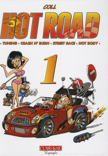 Coll - Hot Road Tome 1 : .