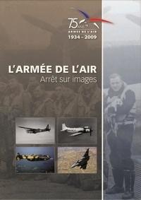 Coll Shaa/sirpa-air - L'armée de l'air. Arrêt sur images.