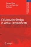 Xiangyu Wang - Collaborative Design in Virtual Environments.