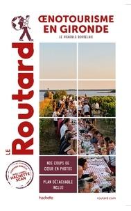 Collectf - Guide du Routard oenotourisme en Gironde.