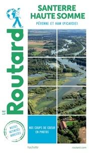Collectf - Guide du Routard Santerre Haute Somme - Péronne et Ham (Picardie).