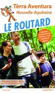 Collectf - Guide du Routard Terra Aventura - Nouvelle-Aquitaine.