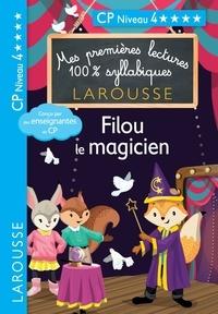 Collectf - Premières lectures syllabiques - Filou, le magicien, niveau 4.