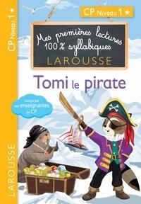 Collectf - Premières lectures syllabiques - Tomi, le pirate, niveau 1.