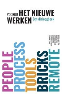 Collectief - Voorbij Het Nieuwe Werken - Een dialoogboek.
