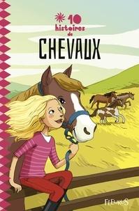 Collectif et Emmanuel Viau - 10 histoires de chevaux.