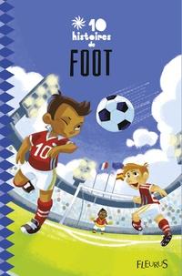 Collectif - 10 histoires de foot.