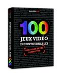 Collectif - 100 jeux vidéo incontournables.