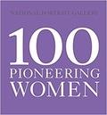 Collectif - 100 pioneering women.