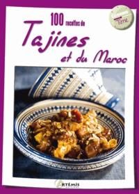 Collectif - 100 recettes de tajines et du Maroc.