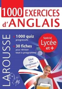 Collectif - 1000 exercices d'anglais, spécial LYCEE et +.