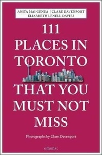 Collectif - 111 Places In Toronto That You Shoudln't Miss.