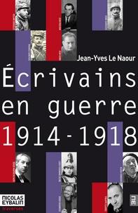 Collectif - 14-18 : les écrivains en guerre.