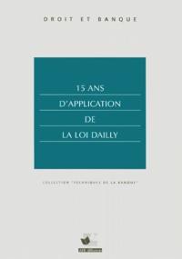 Collectif - 15 ans d'application de la loi Dailly.
