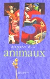 Collectif - 15 histoires d'animaux....
