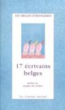 Collectif - 17 écrivains belges.